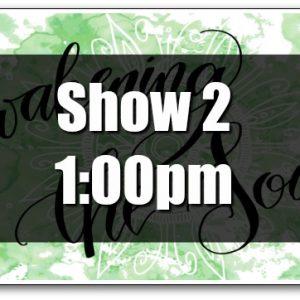 2017 Show 2 Tickets
