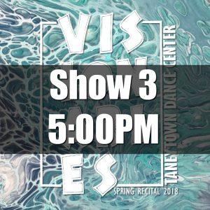 2018 Show 3 Tickets